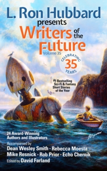 L. Ron Hubbard Presents Writers of the Future Volume 35 : Bestselling Anthology of Award-Winning Science Fiction and Fantasy Short Stories, EPUB eBook