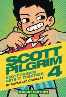 Scott Pilgrim Color Hardcover Volume 4: Scott Pilgrim Gets it Together, Hardback Book