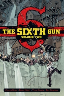 The Sixth Gun Deluxe Edition Volume 2, Hardback Book