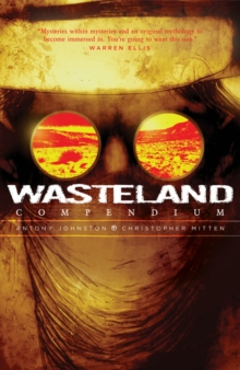 Wasteland Compendium Volume One, Paperback / softback Book