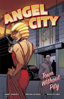 Angel City : Town Without Pity, Paperback Book
