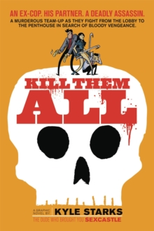Kill Them All, Paperback Book