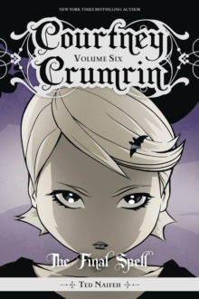 Courtney Crumrin, Vol. 6: The Final Spell, Paperback / softback Book