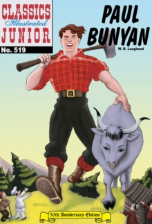 Paul Bunyan (with panel zoom)    - Classics Illustrated Junior, EPUB eBook