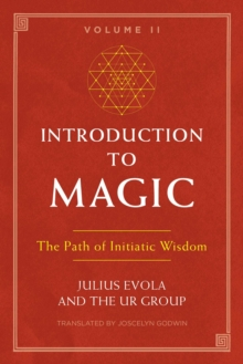 Introduction to Magic, Volume II : The Path of Initiatic Wisdom, Paperback / softback Book