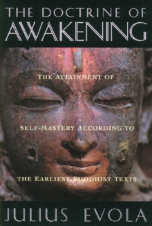 The Doctrine of Awakening : The Attainment of Self-Mastery According to the Earliest Buddhist Texts, EPUB eBook