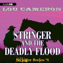 Stringer and the Deadly Flood, eAudiobook MP3 eaudioBook