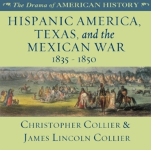 Hispanic America, Texas, and the Mexican War, eAudiobook MP3 eaudioBook