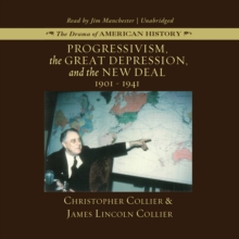 Progressivism, the Great Depression, and the New Deal : 1901-1941, eAudiobook MP3 eaudioBook