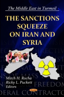 Sanctions Squeeze on Iran & Syria, Paperback Book