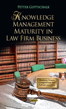 Knowledge Management Maturity in Law Firm Business, Hardback Book