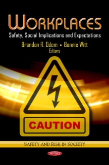 Workplaces : Safety, Social Implications & Expectations, Paperback Book