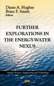 Further Explorations in the Energy-Water Nexus, Hardback Book