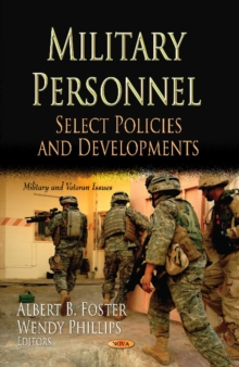 Military Personnel : Select Policies & Developments, Hardback Book
