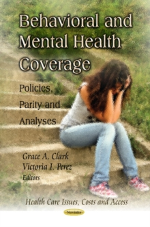 Behavioral & Mental Health Coverage : Policies, Parity & Analyses, Paperback Book