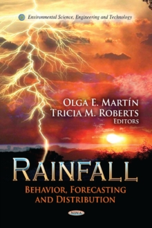 Rainfall : Behavior, Forecasting & Distribution, Hardback Book