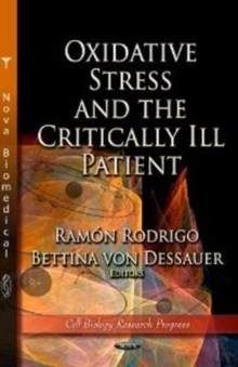 Oxidative Stress & the Critically Ill Patient, Hardback Book