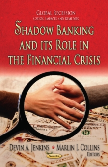 Shadow Banking & its Role in the Financial Crisis, Paperback / softback Book