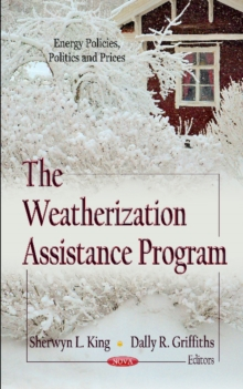 Weatherization Assistance Program, Hardback Book