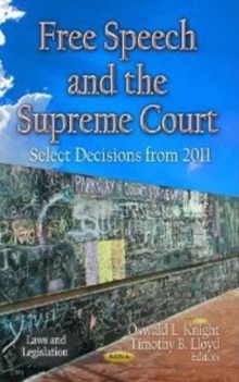 Free Speech & the Supreme Court : Select Decisions from 2011, Hardback Book