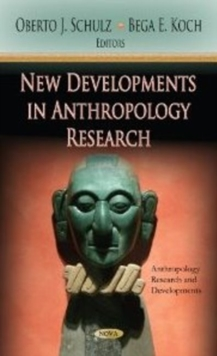 New Developments in Anthropology Research, Hardback Book