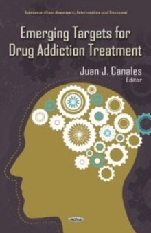 Emerging Targets for Drug Addiction Treatment, Hardback Book
