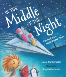 In the Middle of the Night : Poems from a Wide-Awake House, Hardback Book
