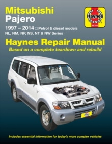 Mitsubishi Pajero (Aus) Automotive Repair Manual : 1997-2014, Paperback Book