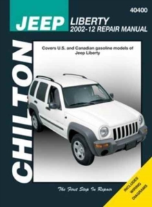 Jeep Liberty Chilton Automotive Repair Manual : 02-12, Paperback Book