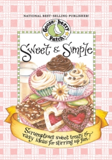 Sweet & Simple Cookbook : Scrumptious sweet treats & easy ideas for stirring up fun!, EPUB eBook