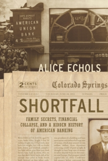 Shortfall : Family Secrets, Financial Collapse, and a Hidden History of American Banking, Hardback Book