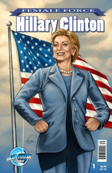 Female Force: Hillary Clinton, EPUB eBook
