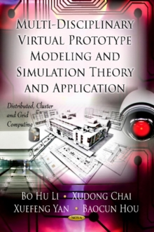 Multi-Discipline Virtual Prototype Modeling & Simulation Theory & Application, Hardback Book