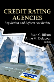 Credit Rating Agencies : Regulation & Reform Act Review, Hardback Book