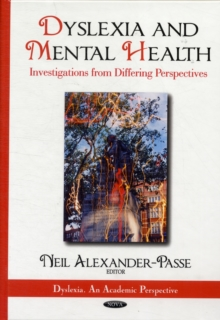 Dyslexia & Mental Health : Investigations from Differing Perspectives, Hardback Book