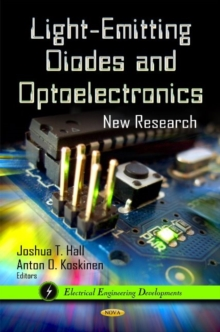 Light-Emitting Diodes & Optoelectronics: New Research, Hardback Book