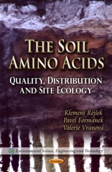 Soil Amino Acids : Quality, Distribution & Site Ecology, Paperback Book