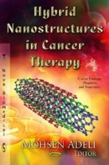 Hybrid Nanostructures in Cancer Therapy, Hardback Book