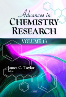 Advances in Chemistry Research : Volume 13, Hardback Book