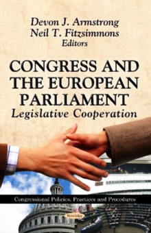 Congress & the European Parliament : Legislative Co-Operation, Paperback Book