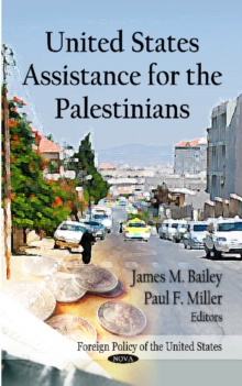 United States Assistance for the Palestinians, Paperback Book
