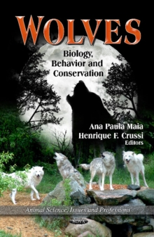 Wolves : Biology, Behavior & Conservation, Hardback Book