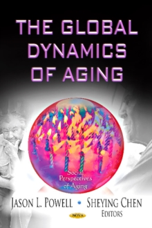 Global Dynamics of Aging, Hardback Book