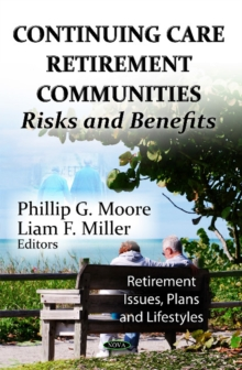 Continuing Care Retirement Communities : Risks & Benefits, Paperback Book