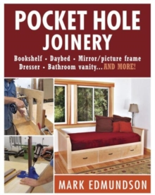 Pocket Hole Joinery, Paperback / softback Book