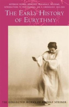The Early History of Eurythmy, Paperback / softback Book