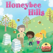 Honeybee Hills : Phoenetic Sound /H/, PDF eBook