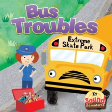 Bus Troubles : Phoenetic Sound /X/, PDF eBook