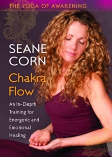 Yoga of Awakening: Chakra Flow : An in-Depth Training for Energetic and Emotional Healing, Digital Book