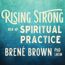 Rising Strong as a Spiritual Practice, CD-Audio Book